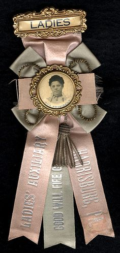 Ribbon for Ladies' Auxiliary, Good Will Fire Co. Harrisburg, PA by Photo_History, via Flickr