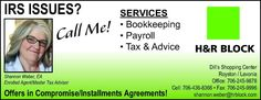 IRS ISSUES?  Call Me!    SERVICES  • Bookkeeping  • Payroll  • Tax & Advice    Dill's Shop... | H And R Block - Royston, GA #georgia #LavoniaGA #shoplocal #localGA