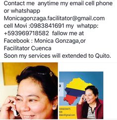 Contact info for Facilitator Monica Gonzaga in Cuenca. Endorsed by Nancy. Help with visas, IESS, SRI, Cedulas, rentals, power of attorney, notary, medical appointments. Reasonal prices and includes transportation in her car.