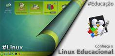 Conheça o Linux Educacional