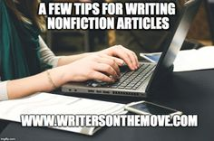 Writers On The Move: A Few Tips for Writing Nonfiction Articles