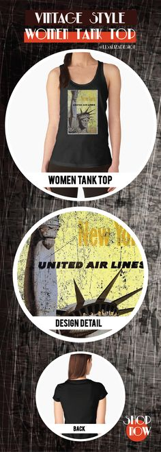Women's Tank Top Vintage Travel Poster, Aged and Weathered - New York  Design inspired by vintage travel and advertisements posters from the late 19th century.  (Also available in mugs, shirts, duvet covers, acrylic , phone cases,   kid fashion, clocks, pillows.)   #vintage  #oldies #grunge #retro #travelposter #NewYork  #vintageposter #vintagetravel #buyart #giftideas #redbubble   #teepublic #lisalizadesign #vintagefashion #wallart #vintageprints    #women #tanktops #fashion