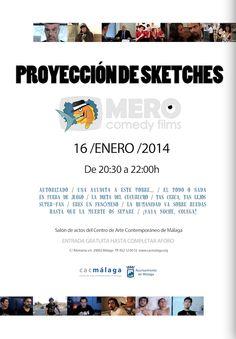 El CAC Málaga organiza junto a Mero Comedy Film la proyección de Sketches que tendrá lugar en el salón de actos del centro el jueves 16 de enero a las 20:3o horas. Entrada libre y gratuita hasta completar aforo.