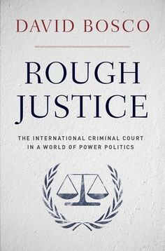 Rough Justice: The International Criminal Court in a World of Power Politics by David Bosco http://www.amazon.com/dp/0190229209/ref=cm_sw_r_pi_dp_RUl6ub0CXKC1P