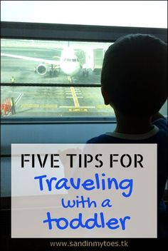 Five tips for traveling with a toddler on an airplane