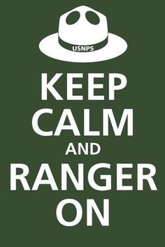 Love Your National Parks and the Park Rangers who care for them!