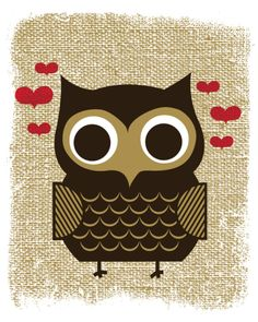 'Owl Always Love You' by Hero Design (serigraph)