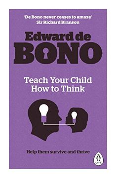 Teach Your Child How To Think free ebook