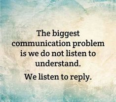 Work Quotes : BEST LIFE QUOTES The biggest communication problem is we do not listen to unders… Quotes Loyalty, Wisdom Quotes, Quotes To Live By, Life Quotes, Qoutes, Quotable Quotes, Advice Quotes, Reality Quotes, Change Quotes