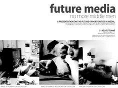 future-media by Helge Tennø via Slideshare