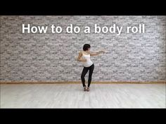 How to do a body roll and use it dancing - Anna LEV - YouTube Dance Workout Videos, Dance Choreography Videos, Dance Videos, Dance Workouts, Salsa Dance Lessons, Belly Dance Lessons, Dance Tips, Club Dance Moves, Pole Dancing For Beginners