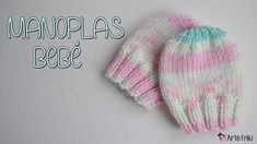 Manoplas de bebé tejido a dos agujas Baby Mittens, Knit Mittens, Knitted Hats, Baby Knitting Patterns, Tama, Knitted Baby Clothes, Free Pattern, 6 Months, Youtube