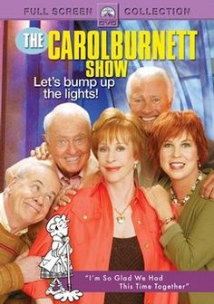 The Carol Burnett Show I know it's not technically a movie, but it comes on dvd and I LOVE HER so it's in my movies!