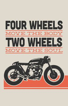 "Terrific posters from Inked iron, including this Honda CB550 cafe racer—""Two Wheels Move The Soul."""