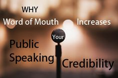 Why Word of Mouth Increases Your Public Speaking Credibility.  Word of mouth is the most powerful, natural, and free tool you can have. In the last two posts of this series, I gave you some tips on Branding and Marketing yourself as a public speaker. In this post, you'll learn specifically and in as much detail as I can give you about using word of mouth to make your speeches go viral. #publicspeaking #marketing #wordpress #business #blogpost #blogger