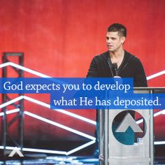God expects you to develop what He has deposited. www.elevationchurch.org