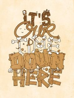 """""""It's our time down here"""" GOONIES - one of my FAVORITE movies!!"""