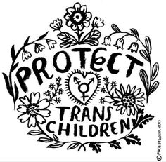 """""""Protect trans children."""" — Phoebe Wahl"""