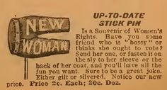 """""""Have you some friend who is """"bossy"""" or thinks she ought to vote?"""" ~  Robt. H. Ingersoll & Bro., The Great Mail-Order Bargain House, ca. 1898"""