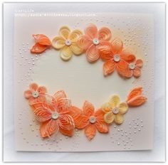 card with quilled flowers