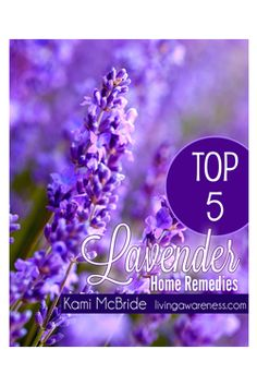 Empower yourself with the knowledge of using home herbal remedies! Learn how to use lavender to help with headaches, muscle pain and colds