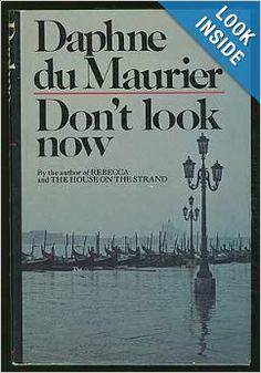 Don't Look Now: Daphne du Maurier: 9780385087339: Amazon.com: Books