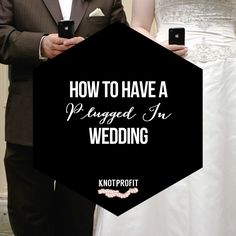 How to have a plugged in wedding