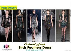 Enchanted Forest Birds Feathers Dress #Fashion Trend for Fall Winter 2014 #Fall2014 #FW2014  #Trends