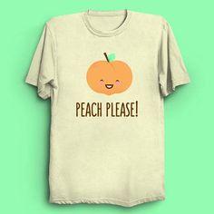 Peachy! Cute Funny Food Puns Kawaii T-Shirt by Anisha Creations #cute #funny #puns #cartoons #geek #peach #kawaii #adorable #clothing #tees #tshirts