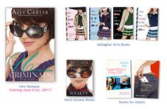 Both series by Ally Carter  Heist Society and The Gallagher Girls books  World of Cat Burglary and Spy School for teenage girls.
