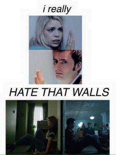 FUCKING WALLS MAN. THEY'RE THE WORST. And please forgive the horrendous spelling.