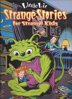 Strange Stories for Strange Kids Little Lit  2001 1st Printing HCPB