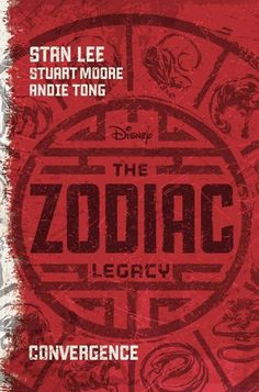 The Zodiac Legacy: Convergence (Zodiac, #1) by Stan Lee & Stuart Moore - Chinese Mythology, hybrid graphic novel/traditional book, lots of action, teens with superpowers