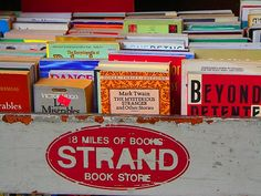 """Strand Book Store """"18 miles of books"""" $Price is all relative here."""