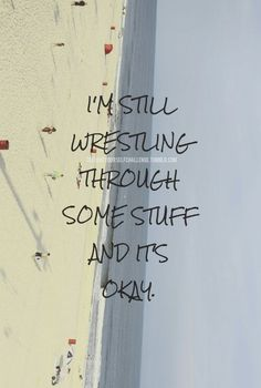 Some used to call me wrestler Its Okay Quotes, Celebrate Recovery, Anorexia Recovery, Recovery Quotes, Addiction Recovery, Note To Self, Good Advice, Self Help, Wise Words