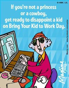 Bring your kid to work day.