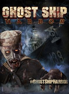 Ghost Ship Harbor: Extreme Halloween attraction aboard the USS Salem