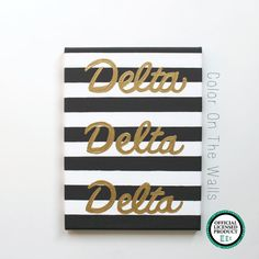 Delta Delta Delta Chic Striped Canvas With Gold Lettering by ColorOnTheWalls