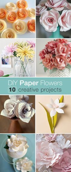 DIY Paper Flowers • Tutoriais para projetos da flor de papel simples e elegantes!