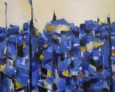 """SOLD....NOW IN FAIRFIELD """"La Ville Bleue"""" 13x16 available at Westport River Gallery. View more Caudron works at: http://www.westportrivergallery.com/dr-caudrons-french-diabetes-physician-paintings-are-based-on-a-perfect-match-between-the-diverse-structures-of-motifs-t.html"""