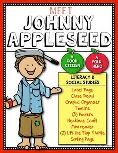 Johnny Appleseed Literacy and Good Citizenship. Great for First Grade and Kindergarten. Just print and teach!