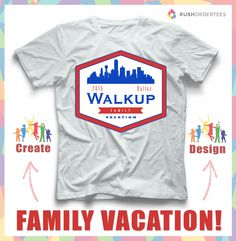 d611622e Family vacation custom t-shirt design idea's! Create your own design for  your family vacation this year! www.rushordertees.com #FamilyTshirts