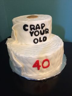 Over the hill. Toilet paper cake