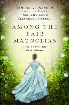 Among the Fair Magnolias {Litfuse Review}  Journey back to the antebellum South and experience four unique love stories.  You'd be surprised what one can do for love!