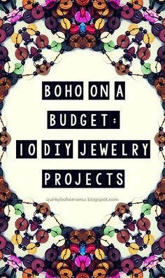 Quirky Bohemian Mama - A Bohemian Mom Blog: Boho on a Budget: 10 DIY Jewelry Projects #diy #boho