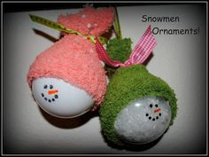 (link) DIY Snowman Ornaments ~ Clear ornaments, fill with fake snow (or white paint), paint pen face, baby sock for hat and add ribbon & string for hanging.