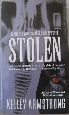 nice Stolen paperback book by Kelley Armstrong - For Sale View more at http://shipperscentral.com/wp/product/stolen-paperback-book-by-kelley-armstrong-for-sale/