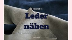 ᐅ Leder nähen: Alles, was du wissen musst – die besten Tipps & Tricks - - Sewing Leather, Leather Fabric, Sewing Clothes, Diy Clothes, Leather Jewelry Making, Sew Mama Sew, Textiles, Sewing Stitches, Fabric Jewelry