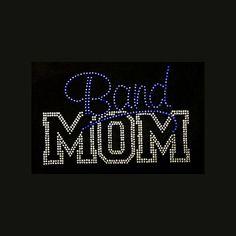 Band Mom  6x9 Rhinestone Bling T-Shirt Personalize by BlingByBates