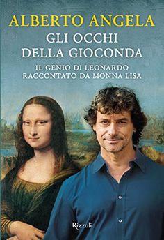 Gli occhi della Gioconda. Il genio di Leonardo raccontato... https://www.amazon.it/dp/8817090786/ref=cm_sw_r_pi_dp_x_Ae4yybJWNJRSF